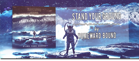 Homeward Bound - Stand Your Ground