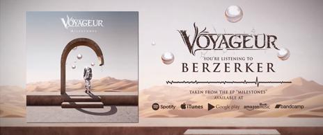 Voyageur - Milestones